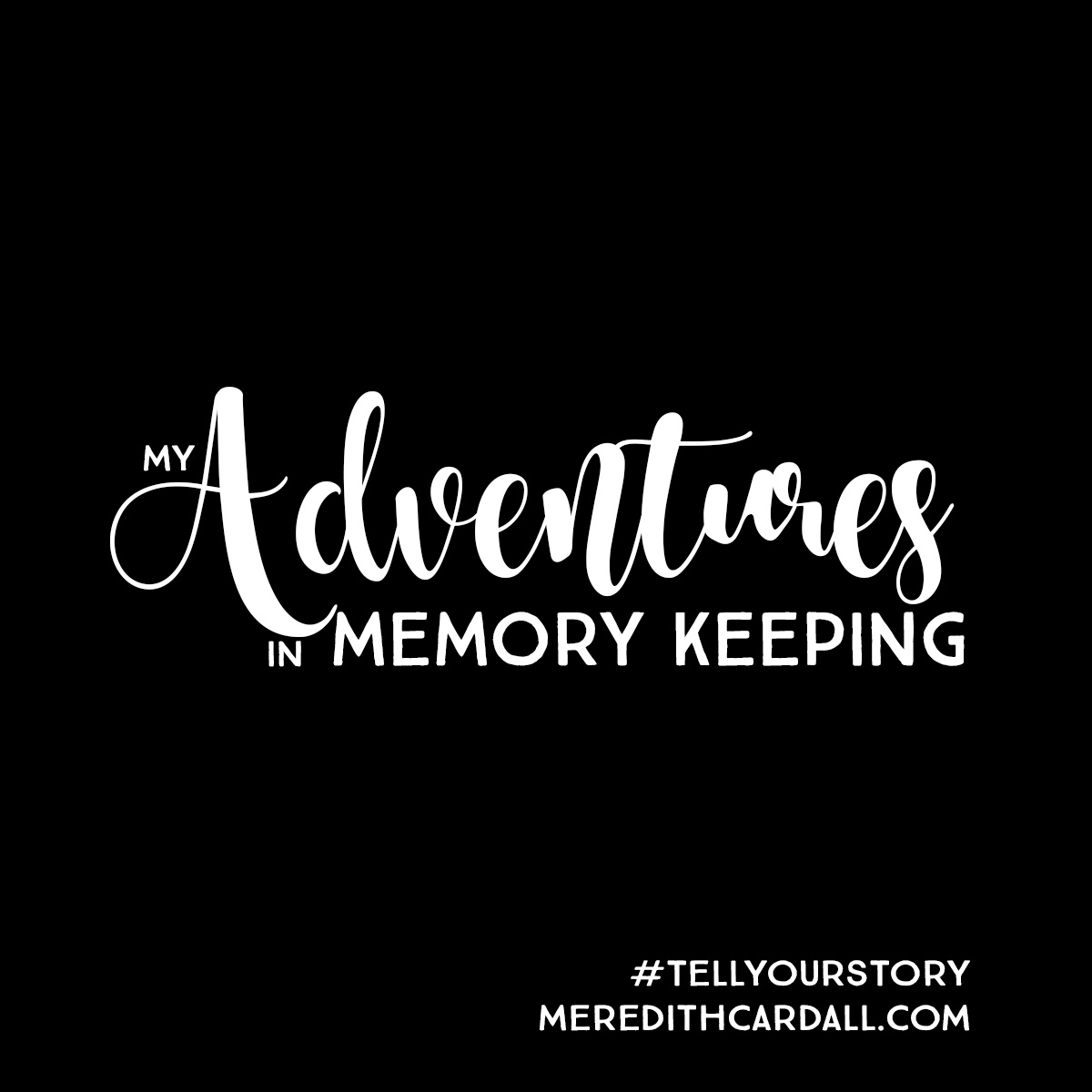 AdventuresInMemoryKeeping_4x4